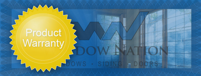 Warranty information for windows and siding purchased from for Window nation reviews